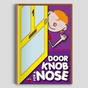 Doorknob For A Nose Book