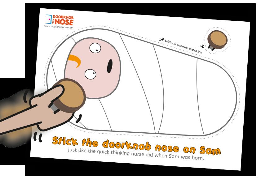 Stick the doorknob nose on Sam